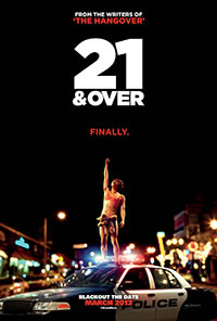 21 and over poster.